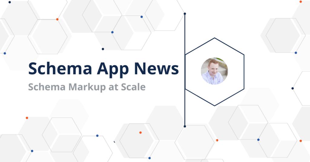 Interview with Schema App Creator Mark van Berkel_ Schema at Scale Now and in the Future