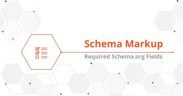 Required Schema.org Fields