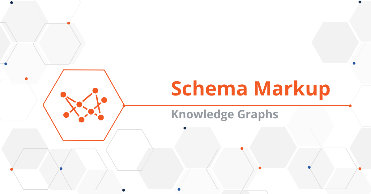 Connected Schema Markup and Knowledge Graphs