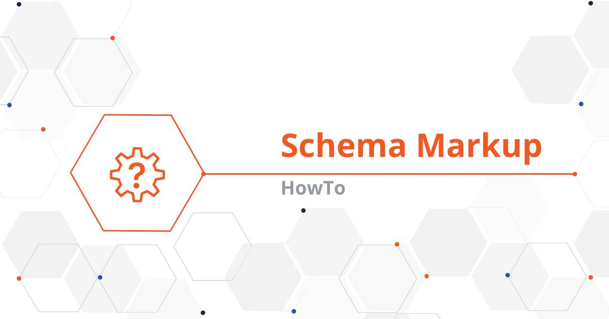 """Creating """"HowTo"""" Schema Markup"""