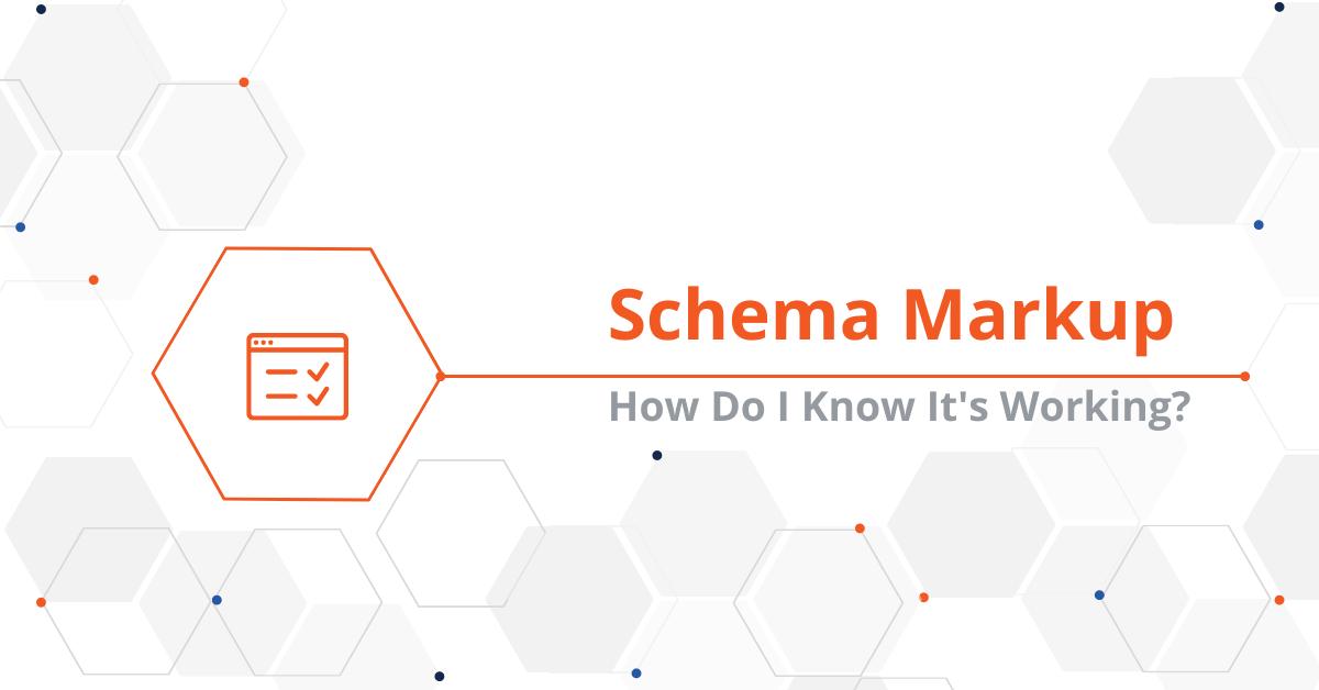 How Do I Know If My Schema Markup Is Working_