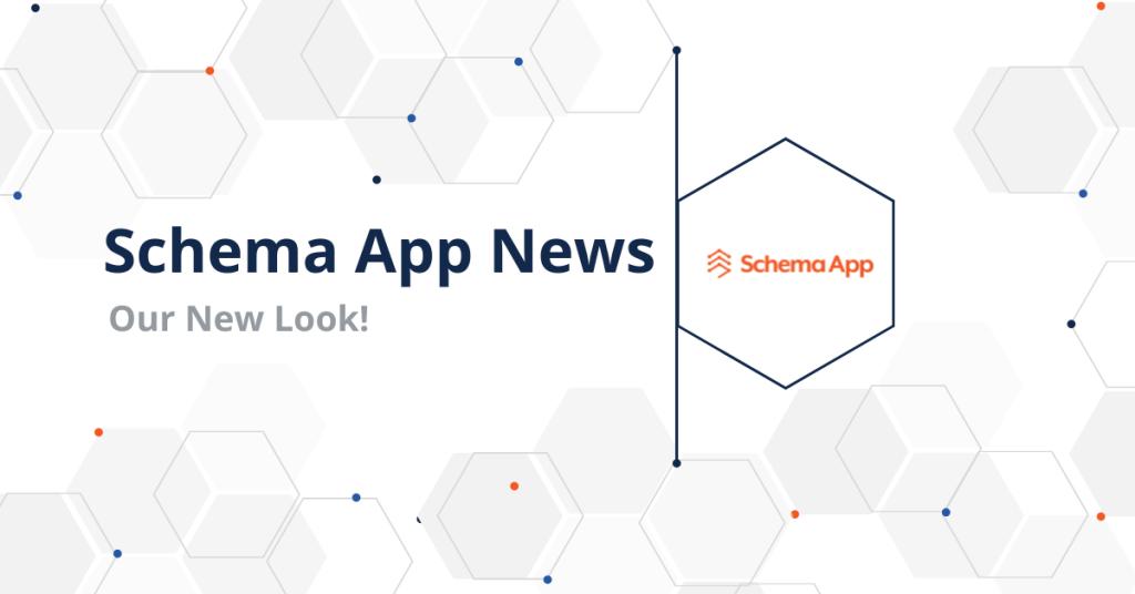 Schema App has a New Look