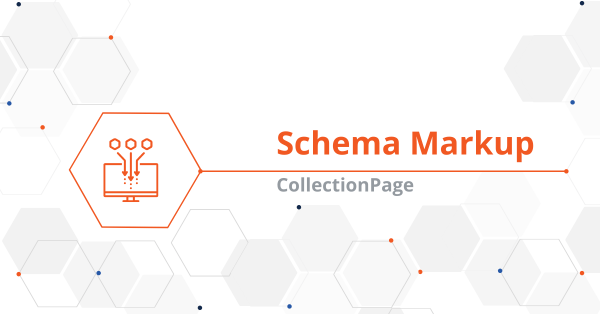 "Creating ""CollectionPage"" Schema Markup"