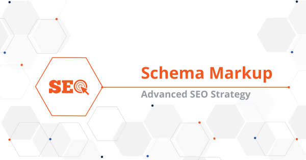 Schema Markup is an Advanced SEO Strategy For Brands in 2021