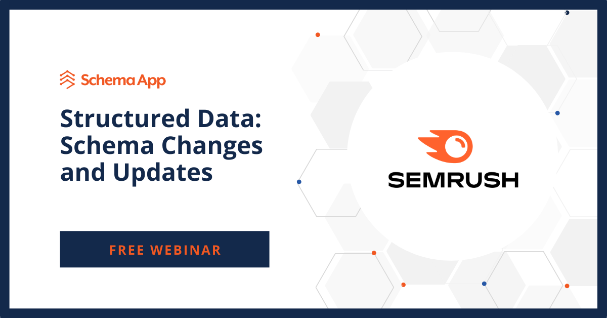 SEMRush Schema Changes & Updates