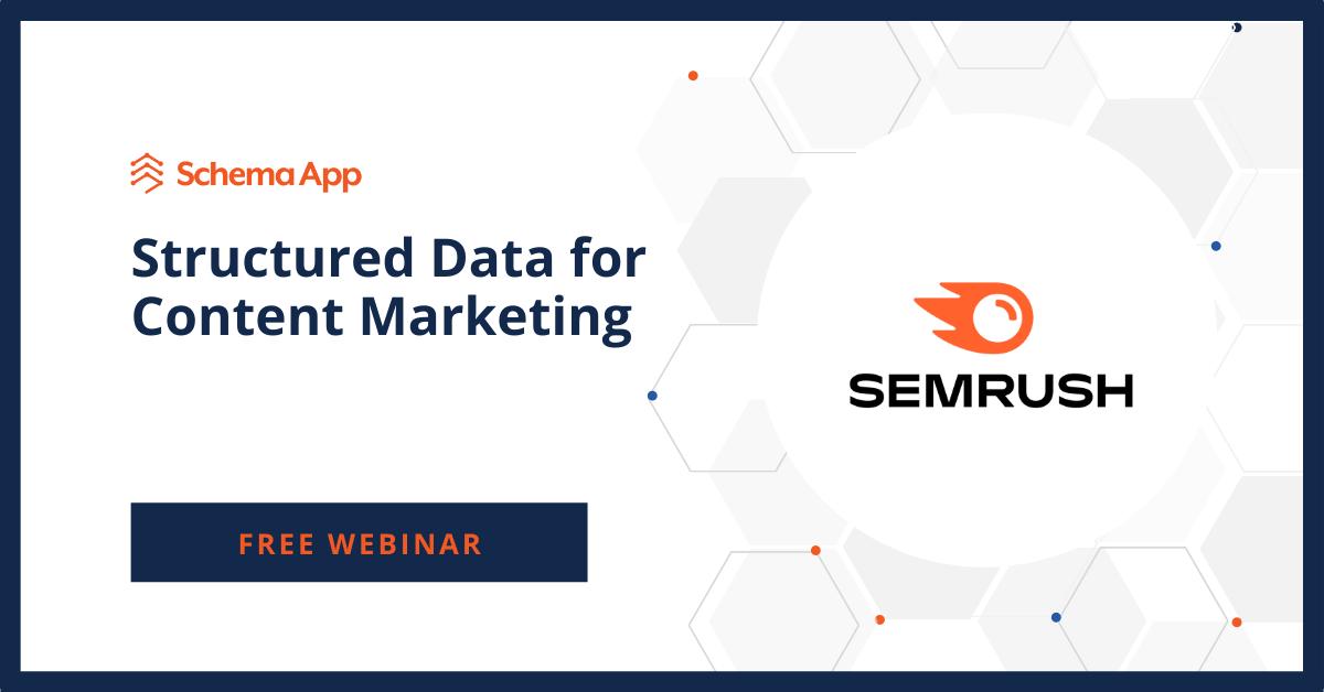 SEMRush Structured Data for Content Marketing