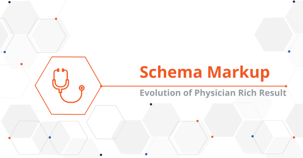 Healthcare Schema Markup: Evolution of the Physician Rich Result