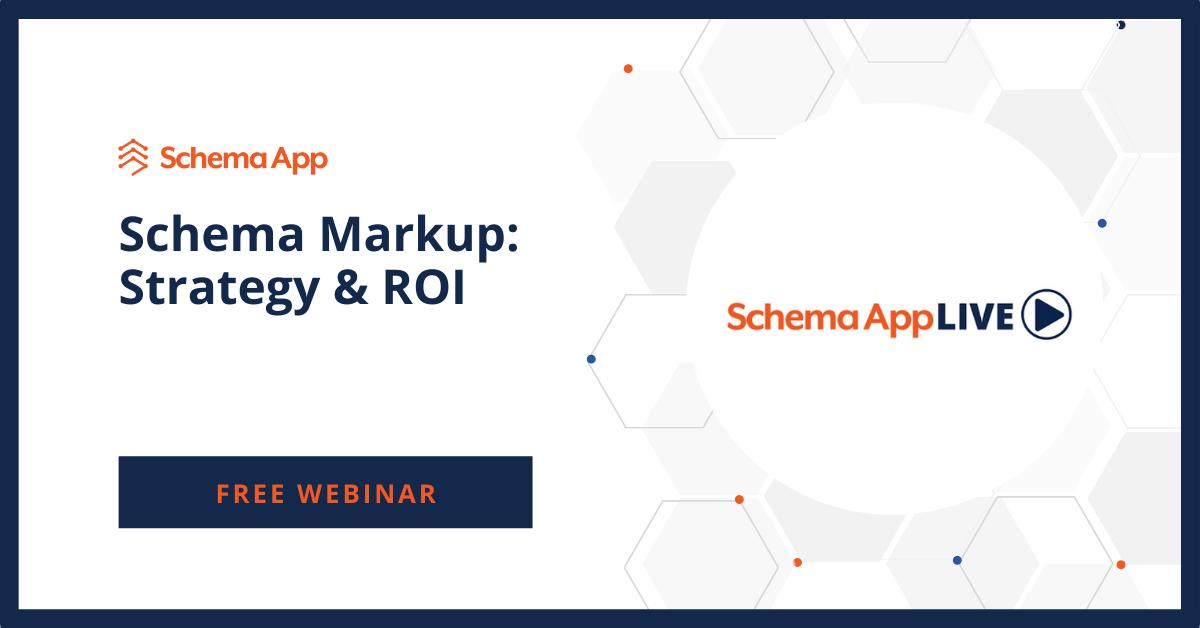 Schema App Live Strategy & ROI